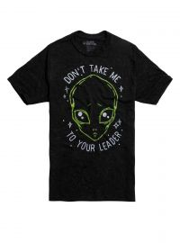 Alien Don\'t Take Me Shirt at Hot Topic