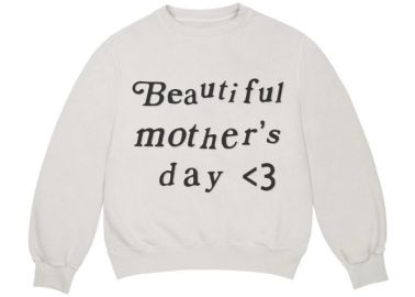 Beautiful Mothers Day Crewneck Sweater by Kanye West at StockX