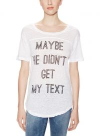 Maybe he didnt get my text tee at Gilt