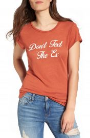 PST by Project Social T Don t Text the Ex Graphic Tee at Nordstrom
