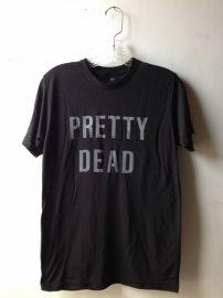 Pretty Dead T-shirt at Heather Gabel