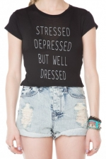 Stressed Depressed But Well Dressed tee at Brandy Melville at Brandy Melville
